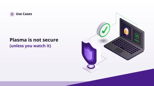 Plasma is not secure