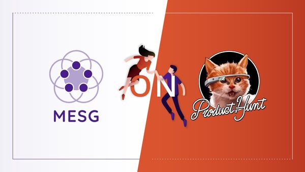 MESG Orchestrator: Live on Product Hunt