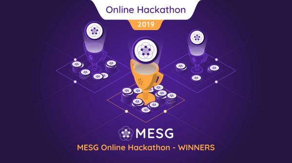 MESG Hackathon Winners - Feb '19